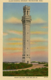 """Pilgrim Memorial Monument, Provincetown, Mass. Height 252 Feet. Cost $90,000.00"" Published by Cape Cod Post Card Company. Author's collection."